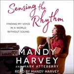 Sensing the Rhythm by  Mark Atteberry audiobook