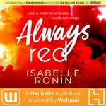 Always Red by  Isabelle Ronin audiobook