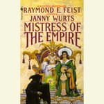 Mistress of the Empire by  Janny Wurts audiobook