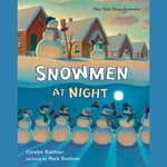 Snowmen at Night by  Caralyn Buehner audiobook