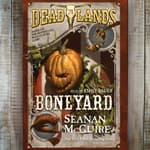 Deadlands: Boneyard by  Seanan McGuire audiobook