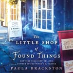 The Little Shop of Found Things by  P. J. Brackston audiobook