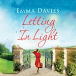 Letting In Light by  Emma Davies audiobook
