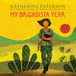 My Brigadista Year by  Katherine Paterson audiobook