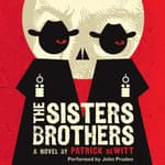 The Sisters Brothers by  Patrick deWitt audiobook
