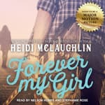 Forever My Girl by  Heidi McLaughlin audiobook