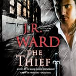 The Thief by  J. R. Ward audiobook