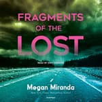 Fragments of the Lost by  Megan Miranda audiobook
