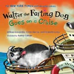 Walter the Farting Dog Goes on a Cruise by  William Kotzwinkle audiobook