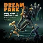 Dream Park by  Steven Barnes audiobook