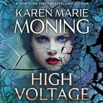 High Voltage by  Karen Marie Moning audiobook