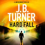Hard Fall by  J. B. Turner audiobook