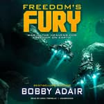 Freedom's Fury by  Bobby Adair audiobook