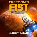 Freedom's Fist by  Bobby Adair audiobook