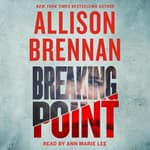 Breaking Point by  Allison Brennan audiobook