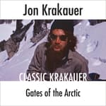 Gates of the Arctic by  Jon Krakauer audiobook