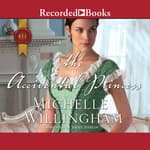 The Accidental Princess by  Michelle Willingham audiobook