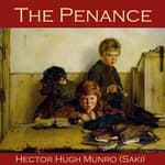 The Penance by  Hector Hugh Munro audiobook