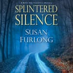 Splintered Silence by  Susan Furlong audiobook