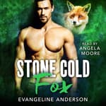 Stone Cold Fox by  Evangeline Anderson audiobook