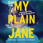 My Plain Jane by  Brodi Ashton audiobook