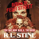 You May Now Kill the Bride by  R. L. Stine audiobook