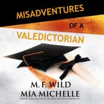 Misadventures of a Valedictorian by  Mia Michelle audiobook