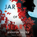 Jar of Hearts by  Jennifer Hillier audiobook