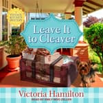 Leave It to Cleaver by  Victoria Hamilton audiobook