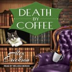 Death by Coffee by  Alex Erickson audiobook