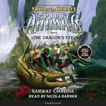 The Dragon's Eye by  Sarwat Chadda audiobook