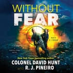 Without Fear by  R. J. Pineiro audiobook