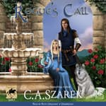 Rogue's Call by  C.A. Szarek audiobook