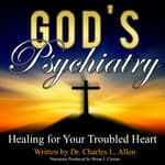 God's Psychiatry by  Dr. Charles L. Allen audiobook