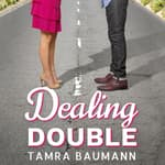 Dealing Double by  Tamra Baumann audiobook