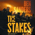The Stakes by  Ben Sanders audiobook