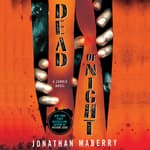 Dead of Night by  Jonathan Maberry audiobook