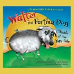 Walter the Farting Dog: Trouble At the Yard Sale by  William Kotzwinkle audiobook