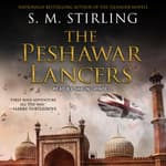 The Peshawar Lancers by  S. M. Stirling audiobook