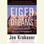 Eiger Dreams by  Jon Krakauer audiobook
