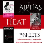Alphas Heat The Sheets by  Isabella LaPearl audiobook