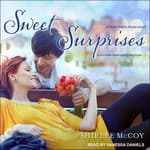 Sweet Surprises by  Shirlee McCoy audiobook