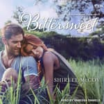 Bittersweet by  Shirlee McCoy audiobook