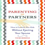 Parenting as Partners by  Vicki Hoefle audiobook