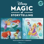 Magic of Storytelling Presents … Disney Princess Collection by  Disney Press audiobook