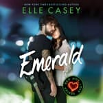 Emerald by  Elle Casey audiobook