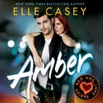Amber by  Elle Casey audiobook