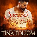 Samson's Lovely Mortal by  Tina Folsom audiobook