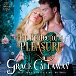 Her Protector's Pleasure by  Grace Callaway audiobook