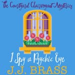 I Spy a Psychic Eye by  J.J. Brass audiobook